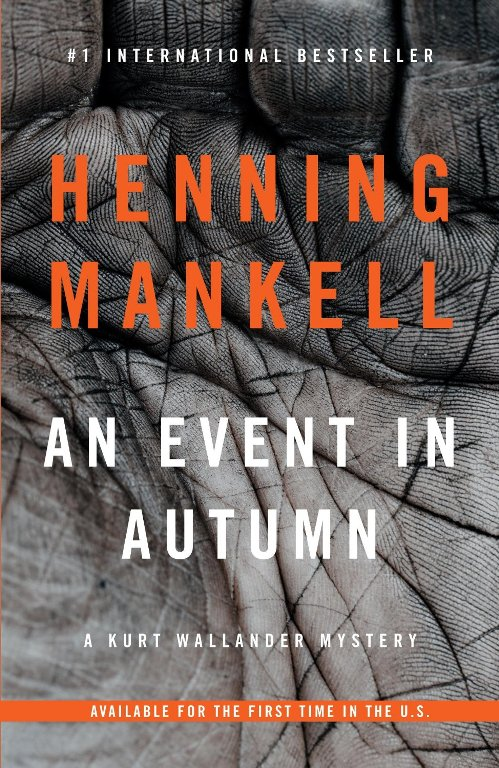An Event in Autumn: Kurt Wallander Story Being Published for the First Time