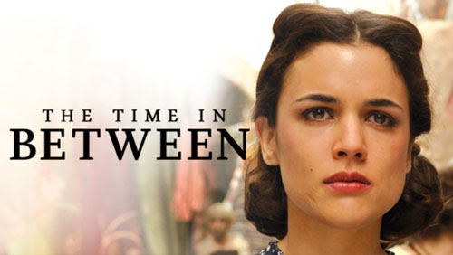 "The Time in Between: ""Spanish Downton Abbey"" Arrives in US"