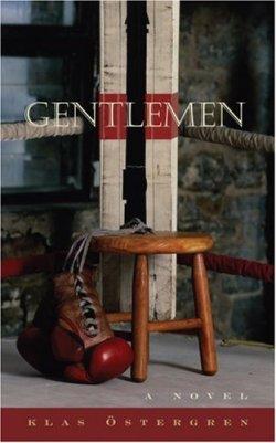 Gentlemen by Klas Östergren