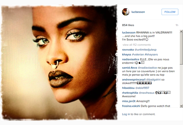 Luc Besson Rihanna Valerian announcement on Instagram
