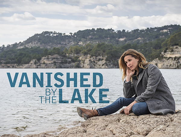 Euro TV to Watch: Riveting French Noir Mystery Vanished by the Lake