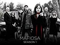 Mafiosa Season 1