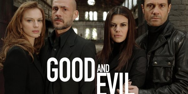 "Euro TV to Watch: Gritty Italian Crime Drama ""Good and Evil"""