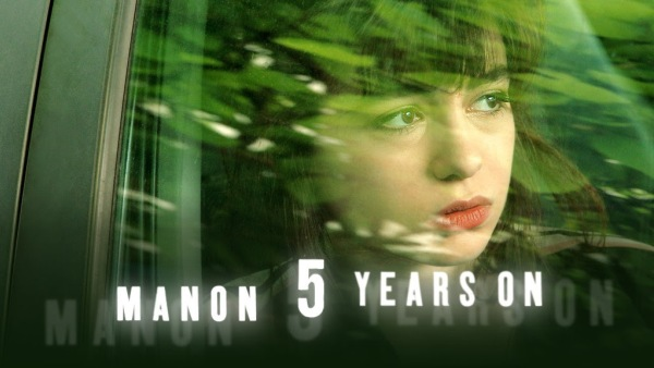 Manon 5 Years On