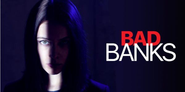 Bad Banks: Season 2 of Hit German Crime Thriller Now Streaming in the US